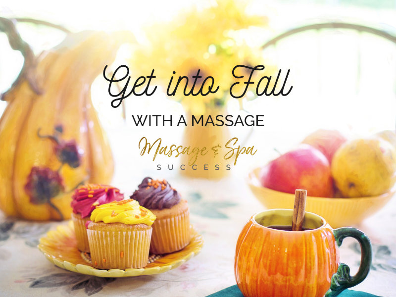 Read more about the article Ideas for Fall Massage and Spa Specials