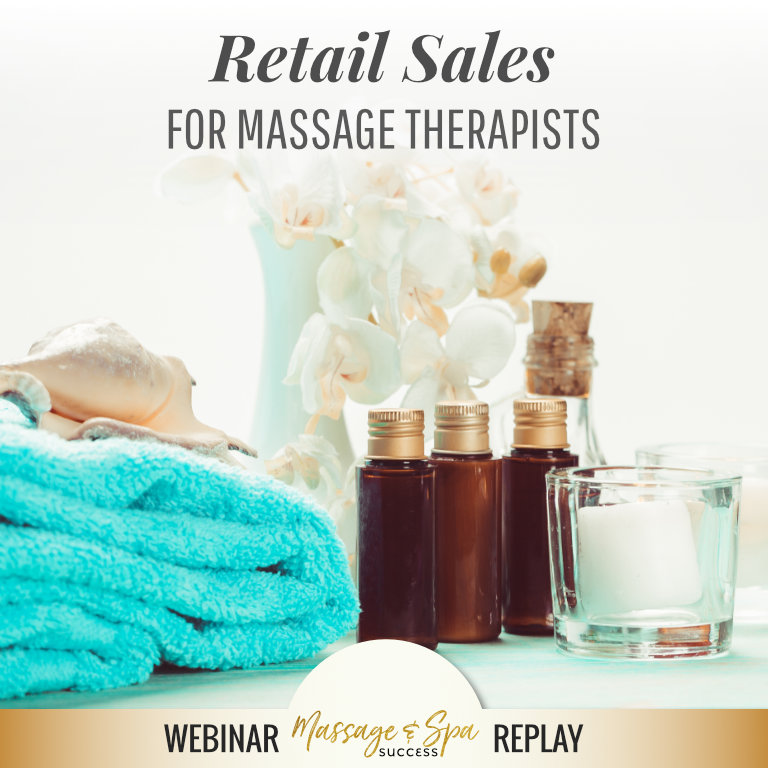 Retail Sales for Massage Therapists Webinar