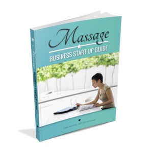 Massage Business Start-Up Guide by Gael Wood