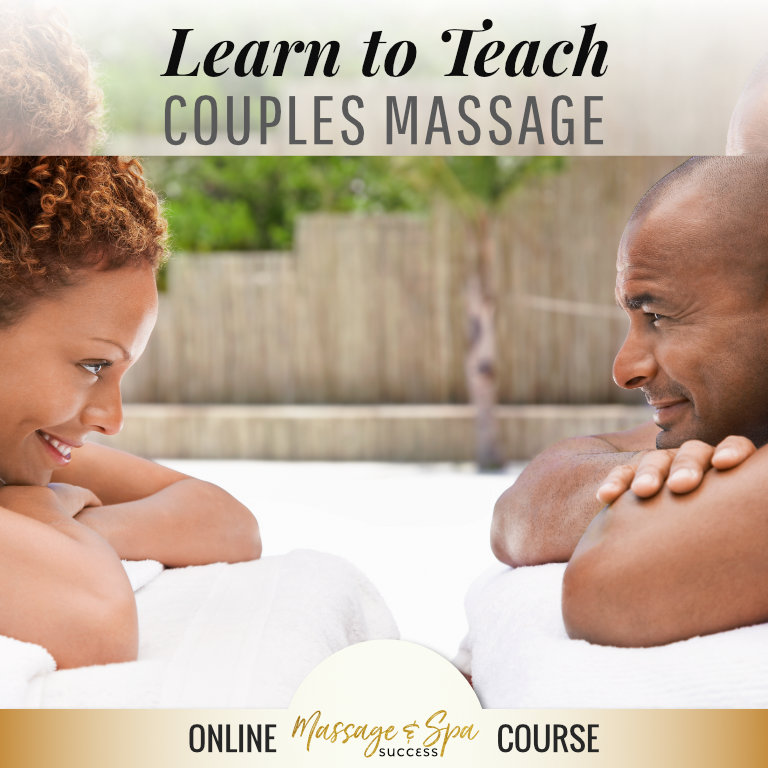 Learn to Teach Couples Massage Online Course
