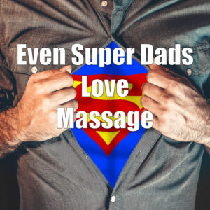 Father's Day Massage Ideas