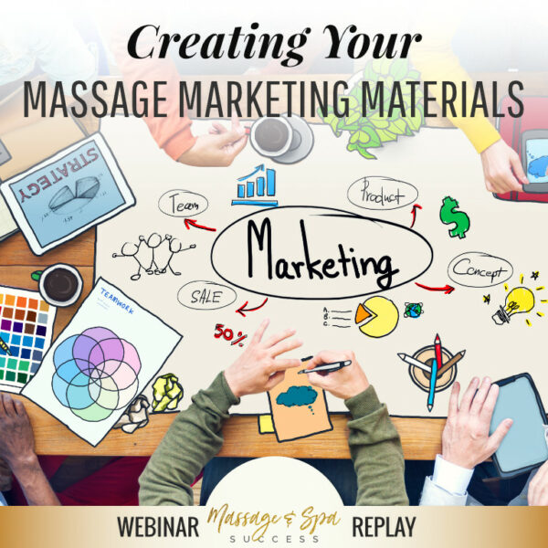 Creating Your Massage Marketing Materials