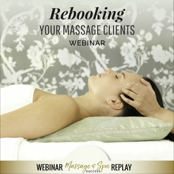 Rebooking Your Massage Clients