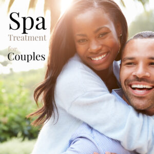 """Happy couple, quote reads: """"Spa Treatment for Couples"""""""