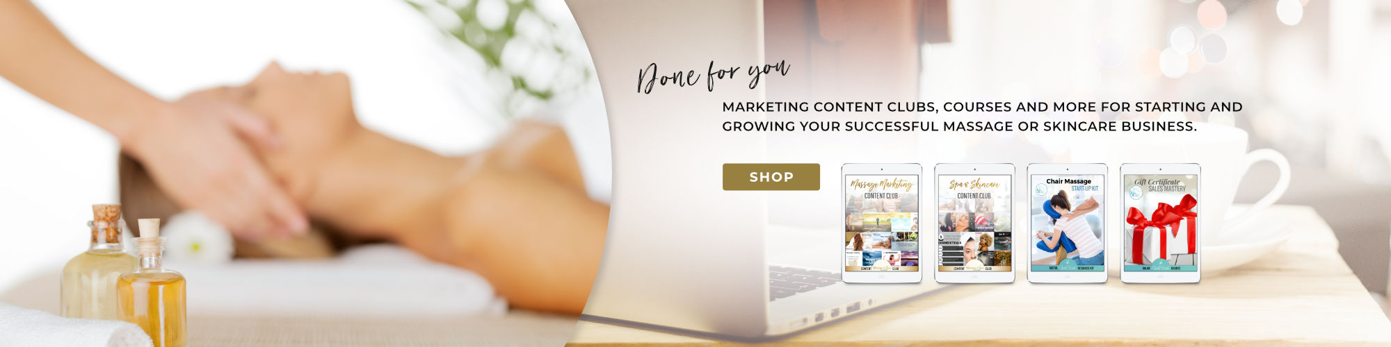 Massage and Spa Success: Done-for-you marketing content clubs, courses, and more for starting and growing your successful massage or spa business.