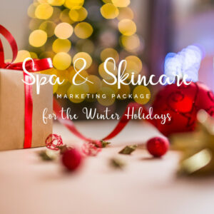 Spa & Skincare Holiday Marketing Package